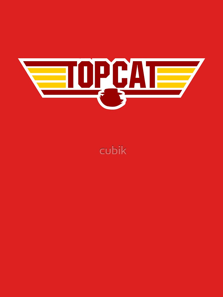 TOP CAT by cubik