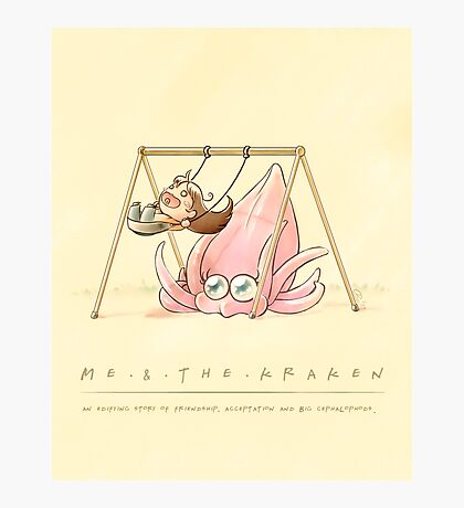 Me & the kraken Photographic Print