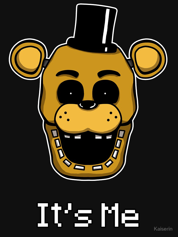 Five Nights at Freddy's - FNAF - Golden Freddy - It's Me | Unisex T-Shirt