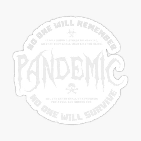 Pandemic - the Apocalypse Sticker