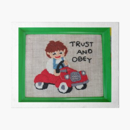 Trust and Obey Art Board Print