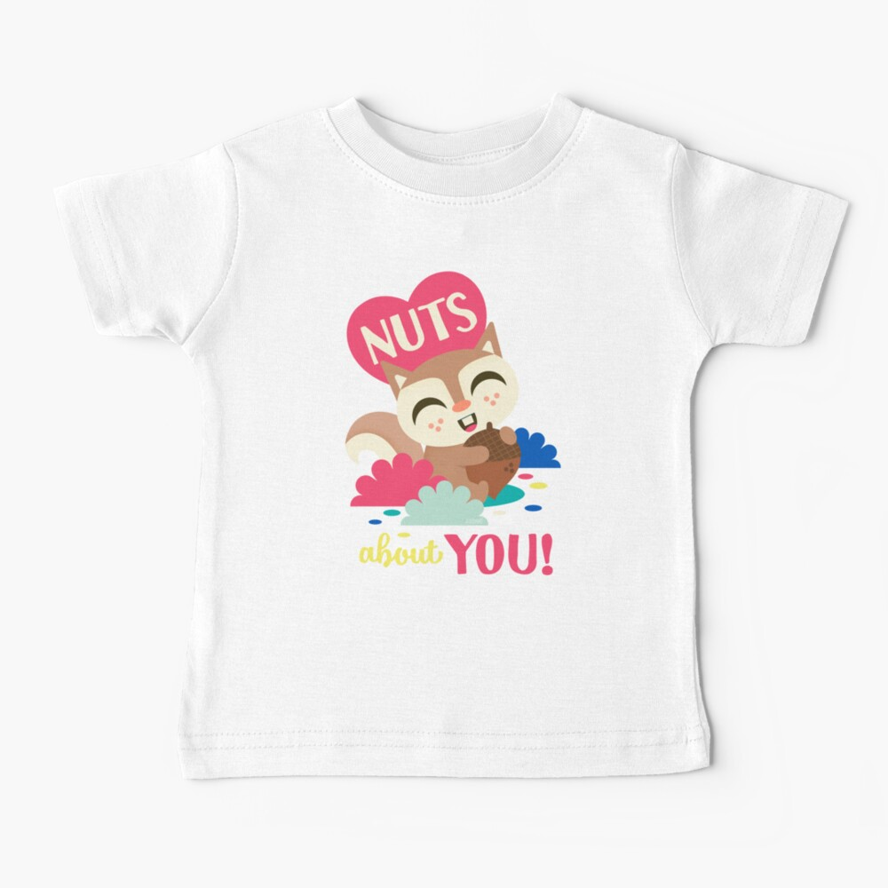 Nuts about You!  Baby T-Shirt