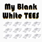 MY Blank white TEES by Geisel Ellis