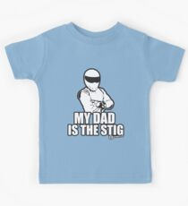 Top Gear - MY DAD is the STIG! Kids Clothes