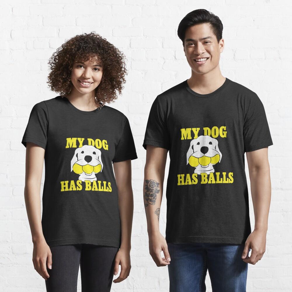 My Dog Has Balls | Labrador or Golden Retriever | NickerStickers on Redbubble Essential T-Shirt