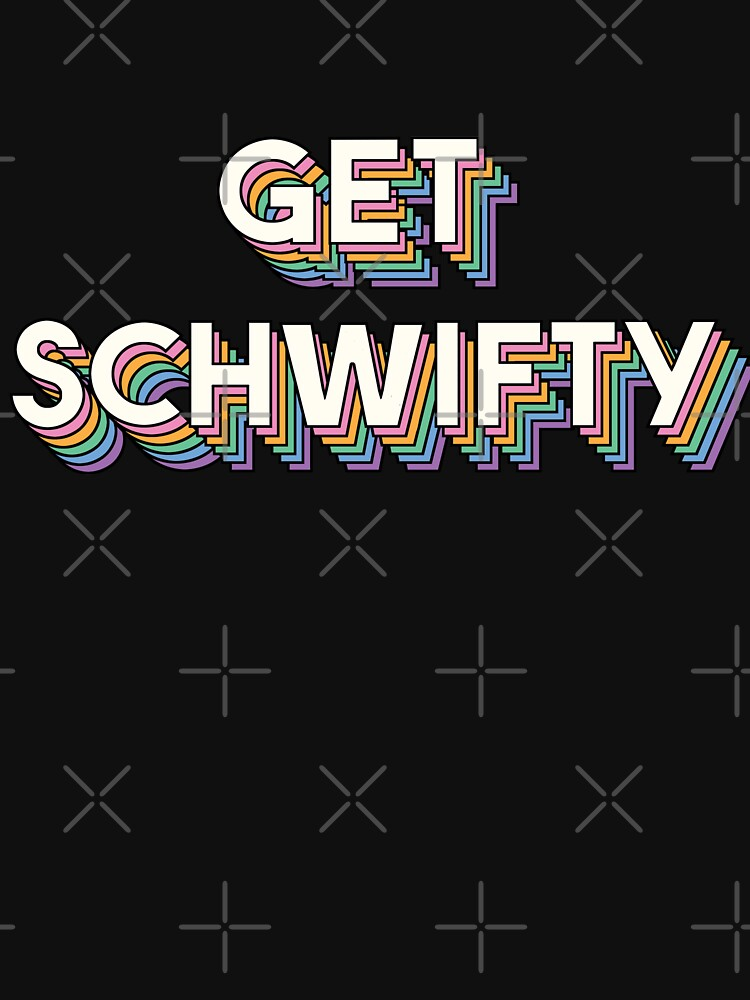 Get Schwifty, Rick And Morty by SuperrSunday
