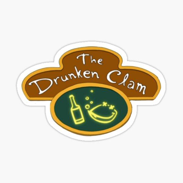The Drunken Clam Sticker