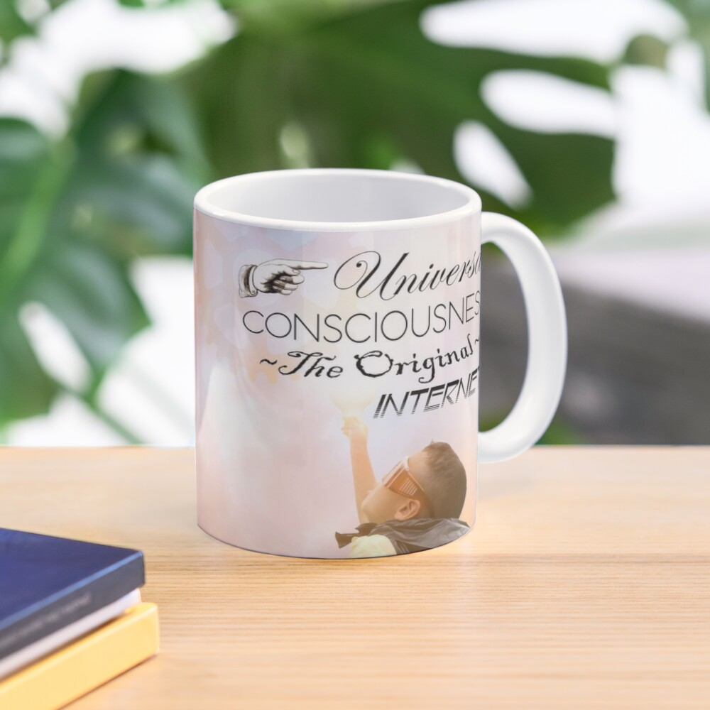 Universal Consciousness The Original Internet - Uplifting, law of attraction meme Mug