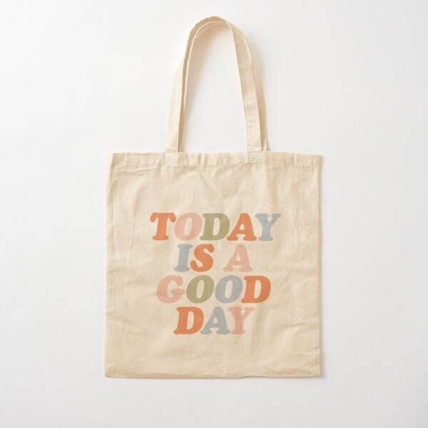 TODAY IS A GOOD DAY peach pink green blue yellow motivational typography inspirational quote decor Cotton Tote Bag