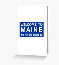 Welcome to Maine Road Sign Greeting Card