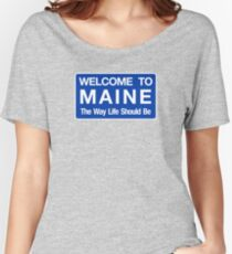 Welcome to Maine Road Sign Women's Relaxed Fit T-Shirt