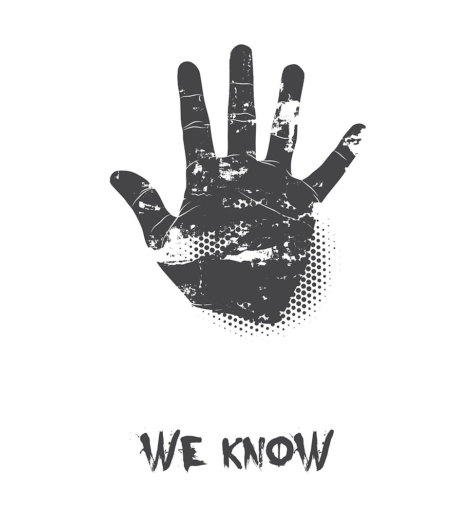 We Know by SerialWrdAbuser