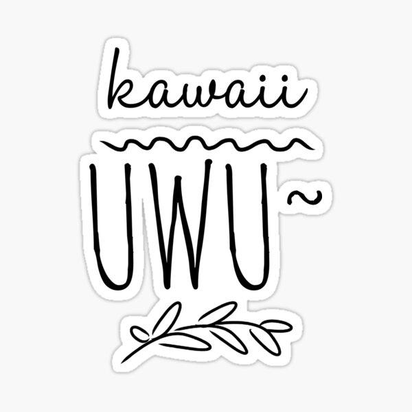 Kawaii UwU Sticker