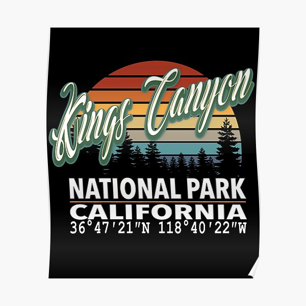 Vintage Classic Retro Color Kings Canyon National Park with GPS Location Design Poster