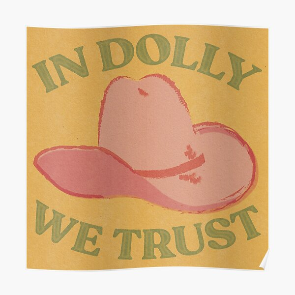 IN DOLLY WE TRUST Poster