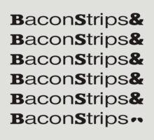BaconStrips&