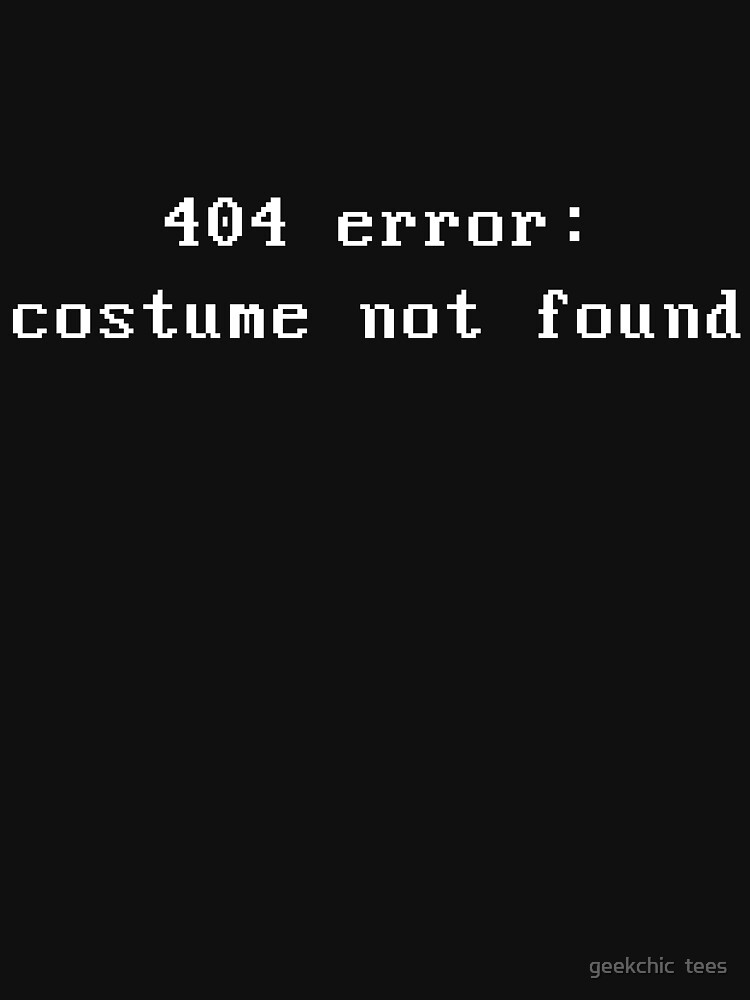 404 error | Unisex T-Shirt