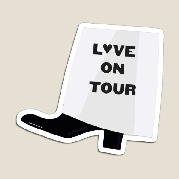 Love On Tour Boot Magnet