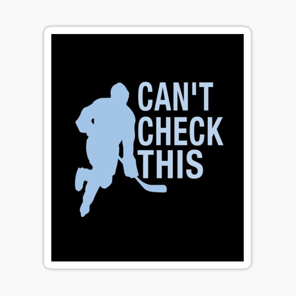 'Can't Check This' (Black) Sticker