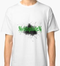 %VIDSPLODE% Classic T-Shirt