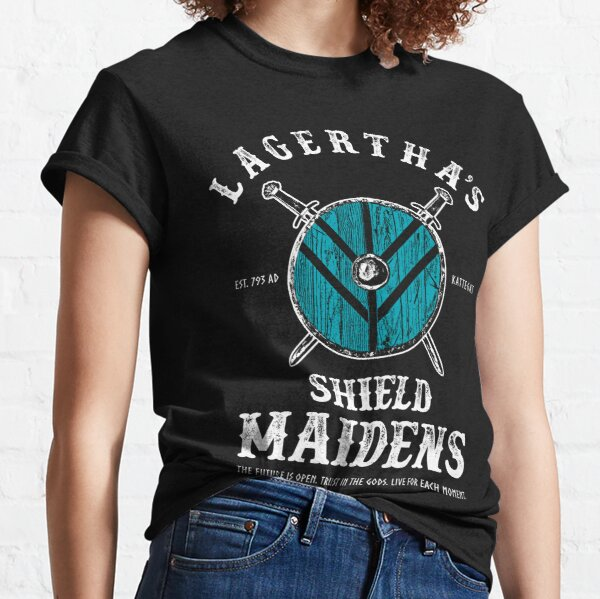 Lagerthas Shield Maidens - Viking Warrior Shieldmaiden Classic T-Shirt