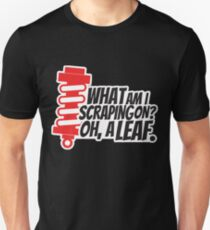 What am I scraping on? 4 T-Shirt