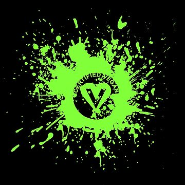 Certified Vegan Splatter Print by TumblrVerse