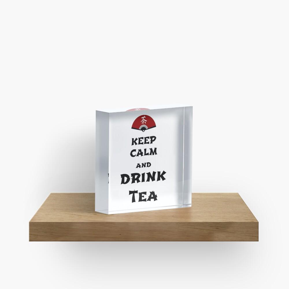 keep calm and drink tea Acrylic Block