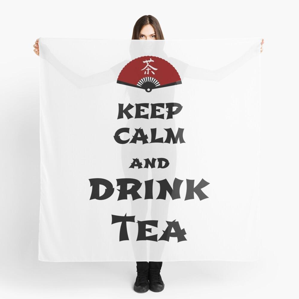 keep calm and drink tea Scarf
