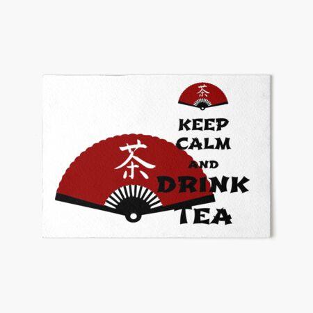 keep calm and drink tea - asia edition Art Board Print