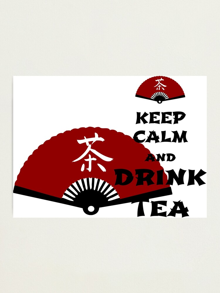 Alternate view of keep calm and drink tea - asia edition Photographic Print
