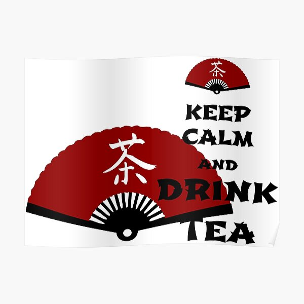 keep calm and drink tea - asia edition Poster