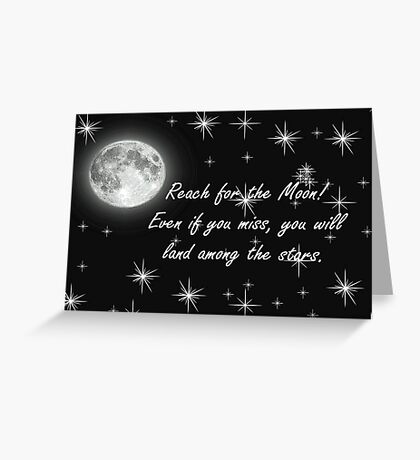 Reach for the Moon- Card Greeting Card