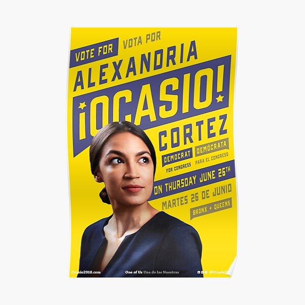 Alexandria Ocasio Cortez Campaign Poster  Poster