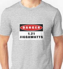 WARNING: 1.21 Jiggawatts! Unisex T-Shirt