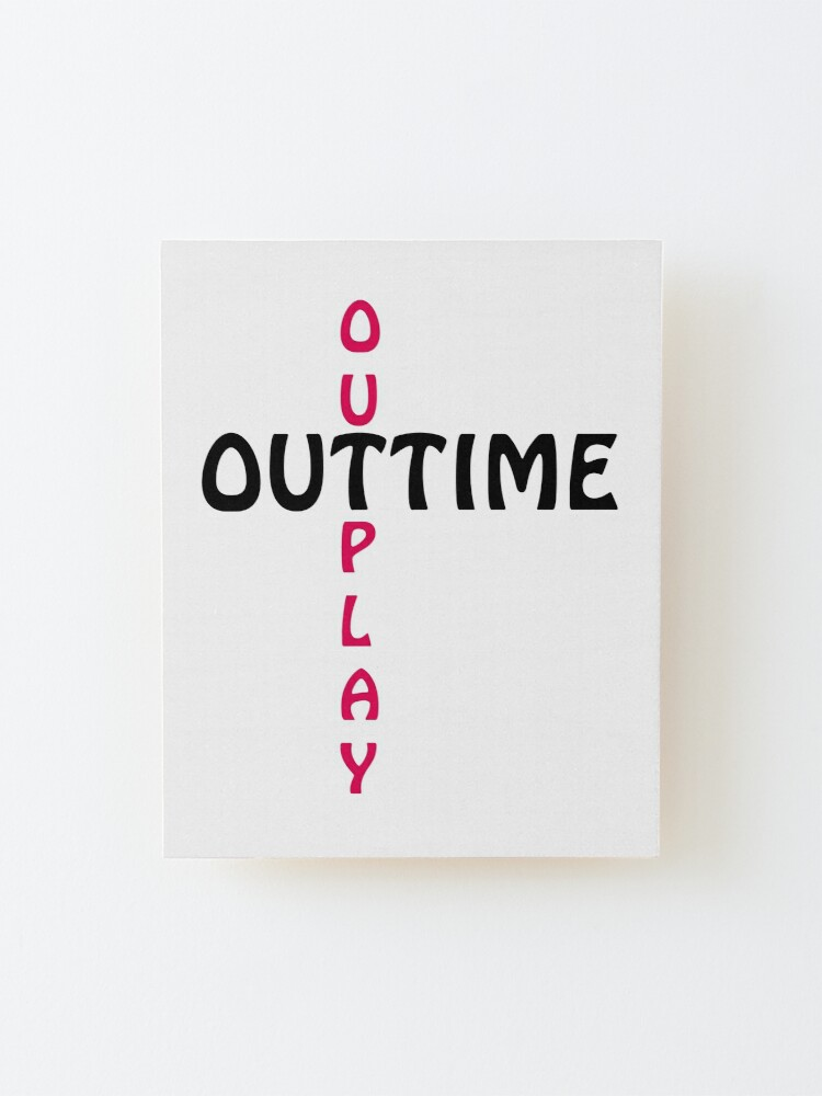 Alternate view of outtime / outplay Mounted Print