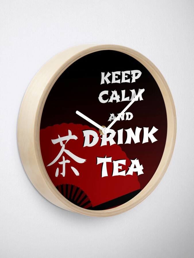 Alternate view of Keep Calm and Drink Tea - dark asia edition Clock