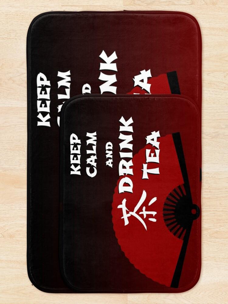 Alternate view of Keep Calm and Drink Tea - dark asia edition Bath Mat