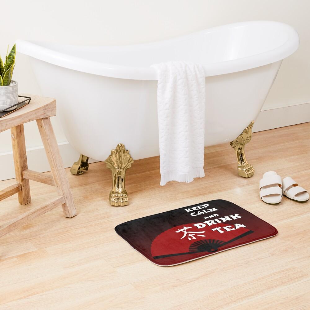 Keep Calm and Drink Tea - dark asia edition Bath Mat