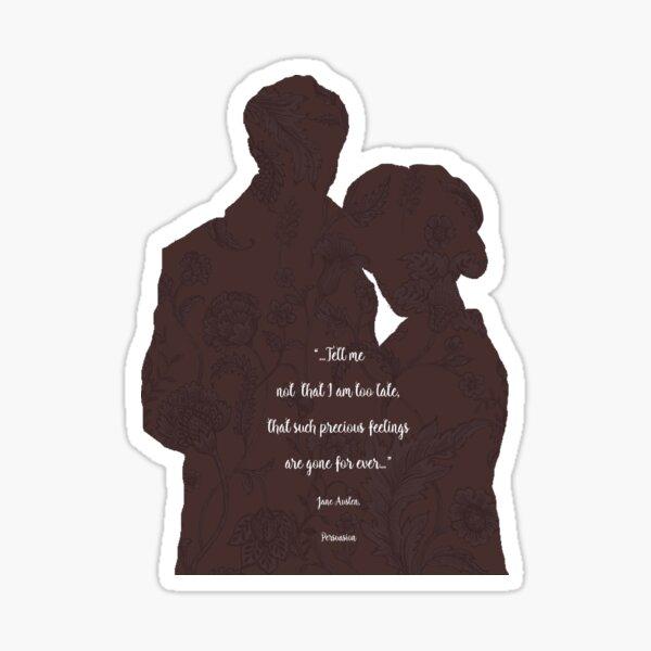 Persuasion_Jane Austen quote. Sticker