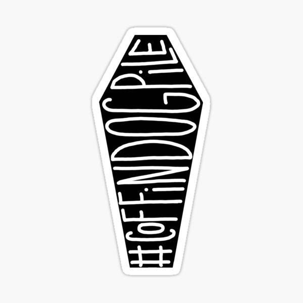 #CoffinDogPile Sticker