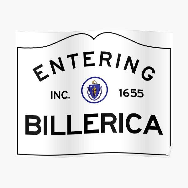 Entering Billerica Massachusetts - Commonwealth of Massachusetts Road Sign  Poster
