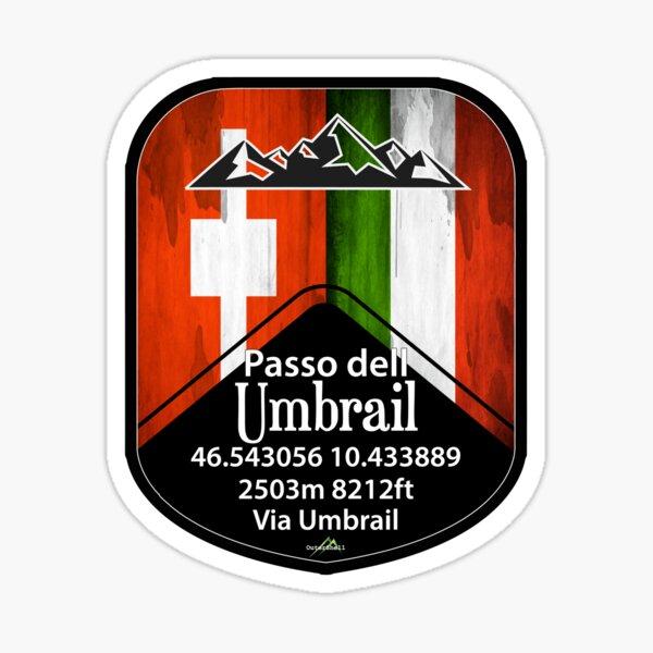 Umbrail Pass Passo dell Umbrail Italy Switzerland Sticker & T-Shirt Sticker