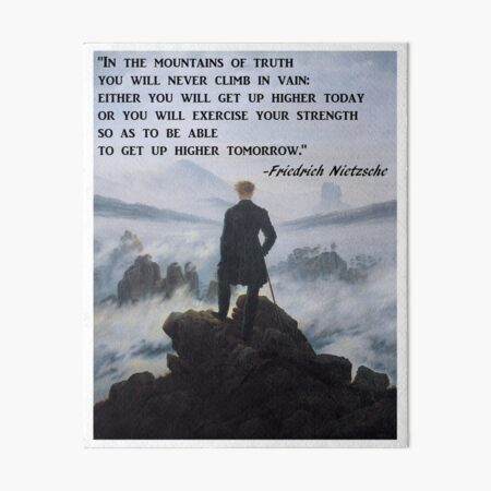 Nietzsche Quotes Philosophy Struggle Quote In the mountains of truth Art Board Print