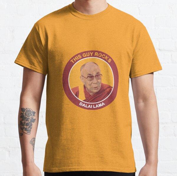 Best Dalai Lama Shirt - Dalai Lama Buddhism t shirt - Dalai Lama Buddhist t-shirt - This Guy Rocks Classic T-Shirt