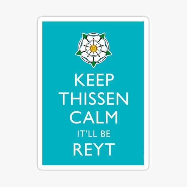 Keep Thissen Calm Yorkshire Blue background Sticker