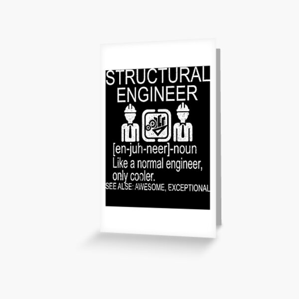 Structural Engineer Gift Funny Greeting Card