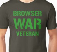 BROWSER WAR VETERAN - Green on Army Design for Web Developers Unisex T-Shirt