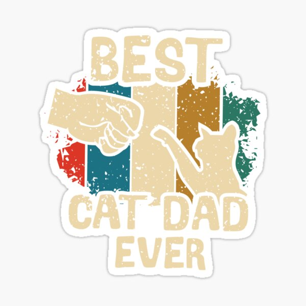 Best Cat Dad Ever Vintage Best Cat Dad Ever Gift Sticker