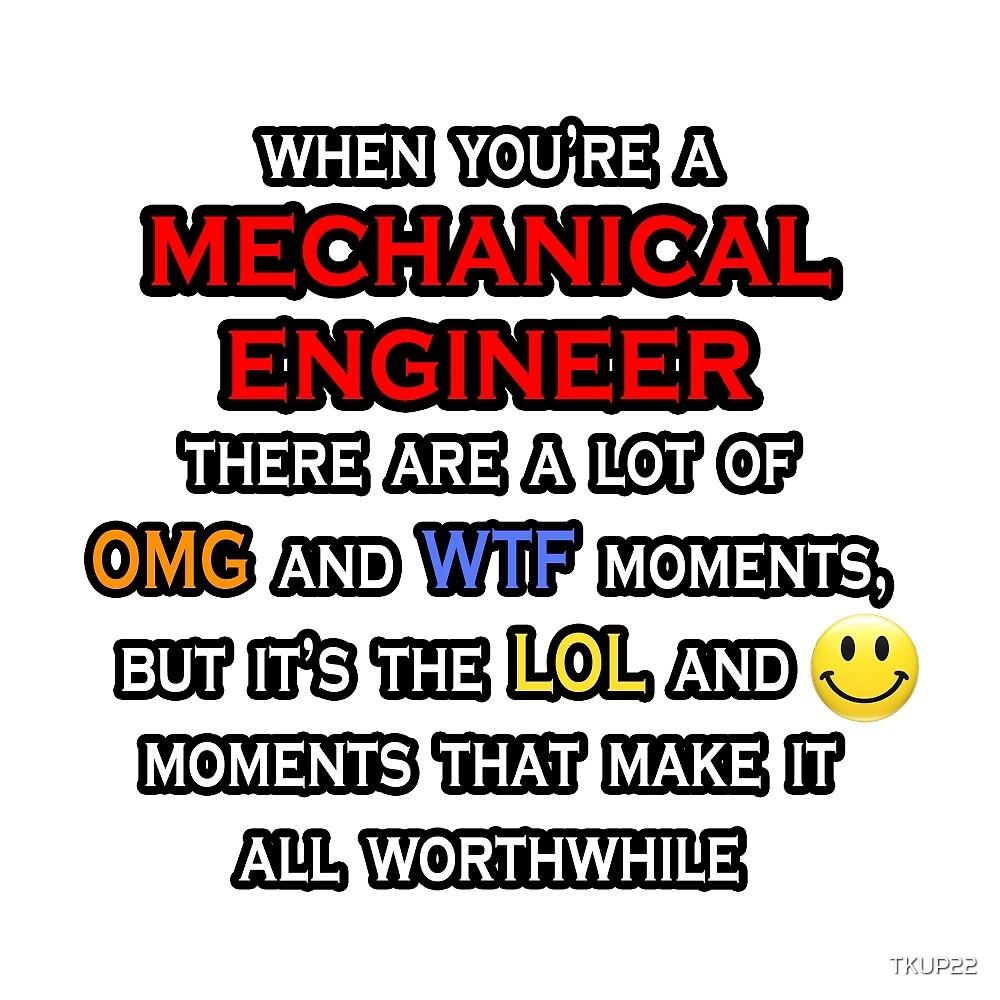 Mechanical Engineer .. OMG WTF LOL by TKUP22